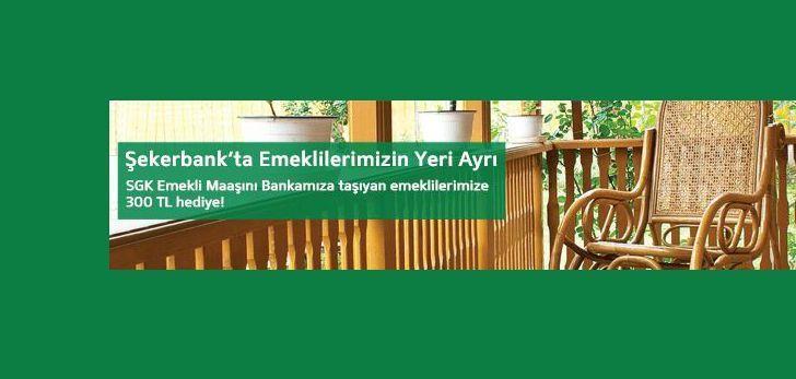 Şekerbank'tan Emeklilere Özel Kampanya!